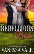 Their Rebellious Bride (Return To Bridgewater, #1)
