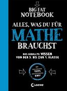 Big Fat Notebook - Alles, was du für Mathe brauchst