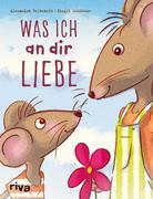 Was ich an dir liebe - Kinderbuch