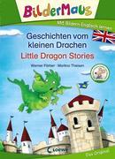 Bildermaus - Mit Bildern Englisch lernen - Geschichten vom kleinen Drachen - Little Dragon Stories