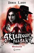 Skulduggery Pleasant - Wahnsinn