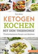 Ketogen kochen mit dem Thermomix®
