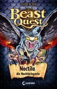 Beast Quest 55 - Noctila, die Nachtkriegerin