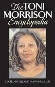 The Toni Morrison Encyclopedia