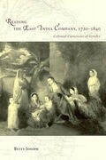 Reading the East India Company 1720-1840: Colonial Currencies of Gender