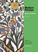 Modern Persian: Spoken and Written, Volume 2
