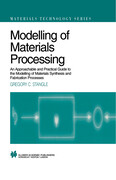 Modelling of Materials Processing: An Approachable and Practical Guide