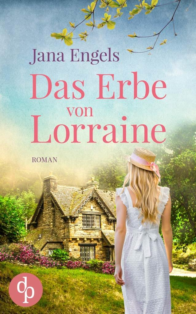 Das Erbe von Lorraine als eBook