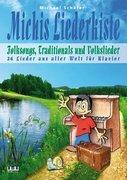 Michis Liederkiste: Folksongs, Volkslieder und Traditionals für Klavier