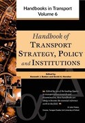 Handbook of Transport Strategy, Policy and Institutions: V. 6