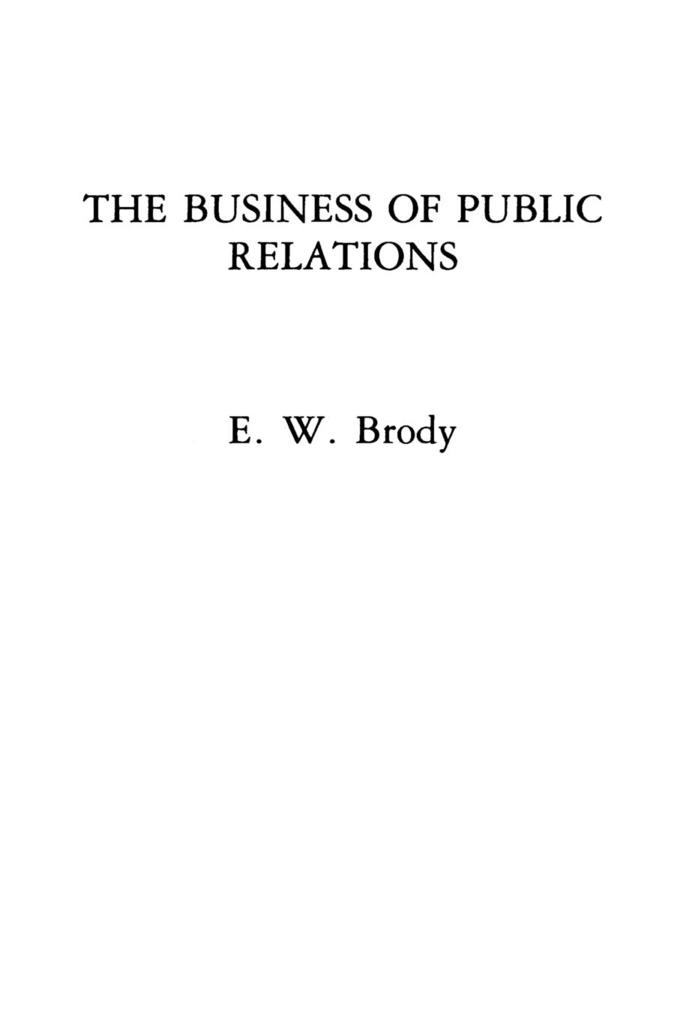 The Business of Public Relations als Taschenbuch