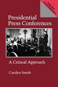 Presidential Press Conferences: A Critical Approach