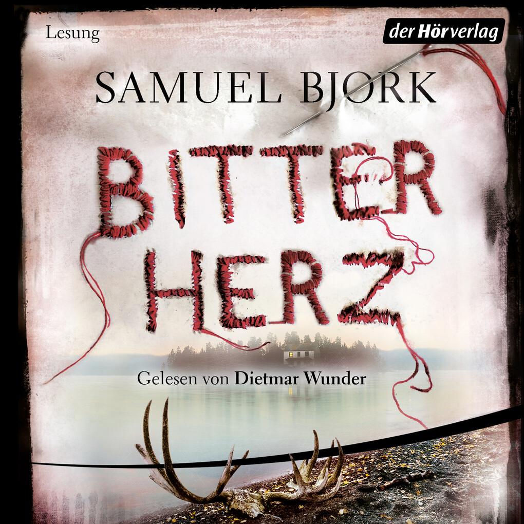 Bitterherz als Hörbuch Download