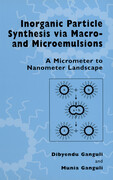Inorganic Particle Synthesis Via Macro and Microemulsions: A Micrometer to Nanometer Landscape