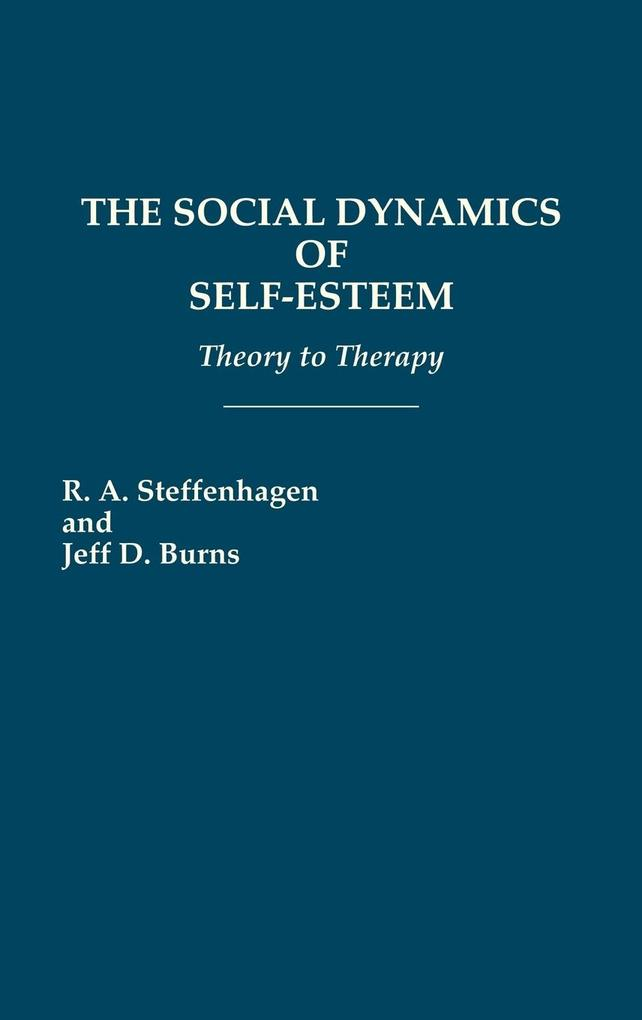 The Social Dynamics of Self-Esteem als Buch (gebunden)