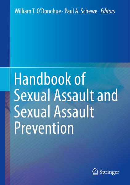 Handbook of Sexual Assault and Sexual Assault Prevention als Buch (gebunden)