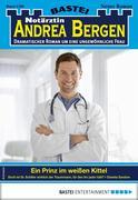 Notärztin Andrea Bergen 1380 - Arztroman