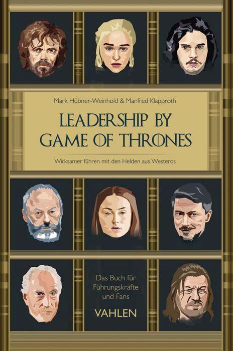Leadership by Game of Thrones als Buch (gebunden)