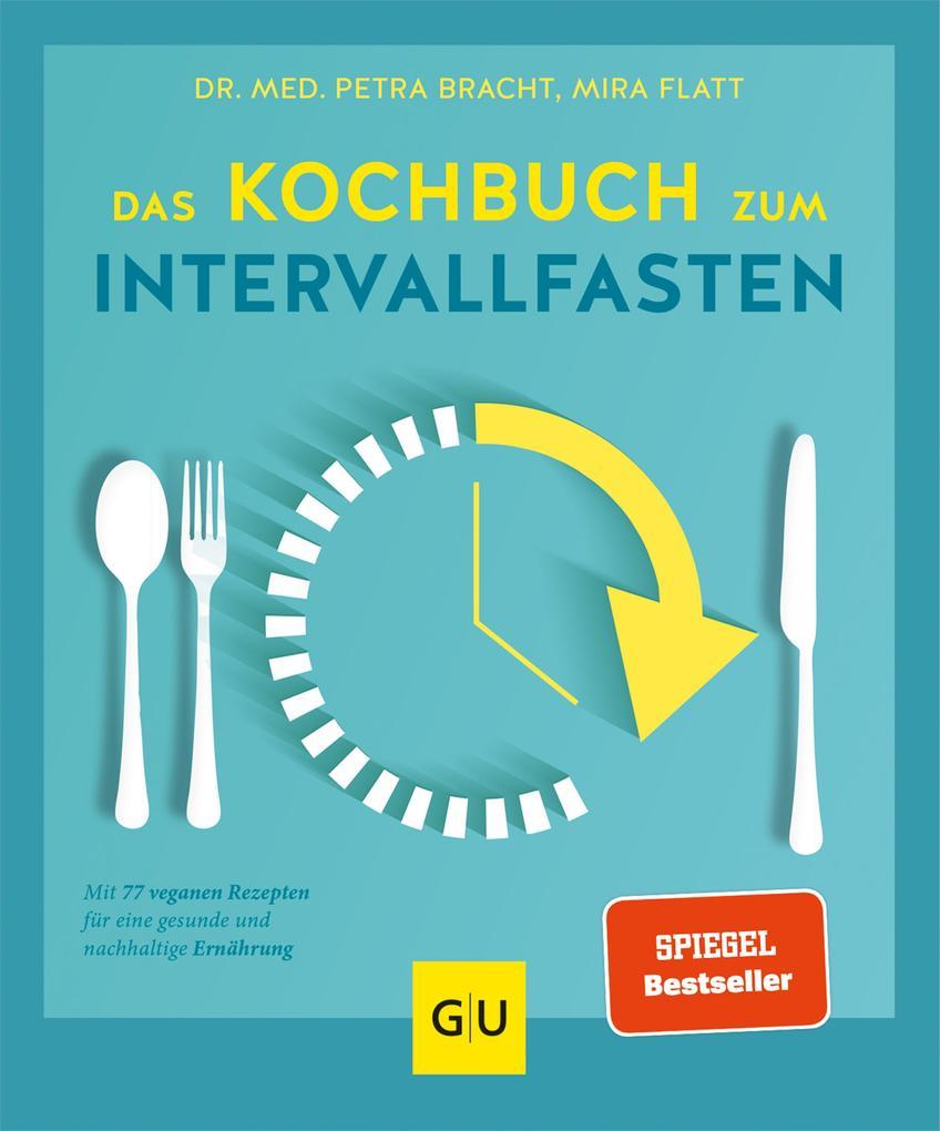 Das Kochbuch zum Intervallfasten als eBook