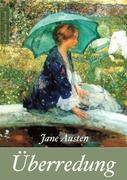 Jane Austen: Überredung (Neuerscheinung 2019)