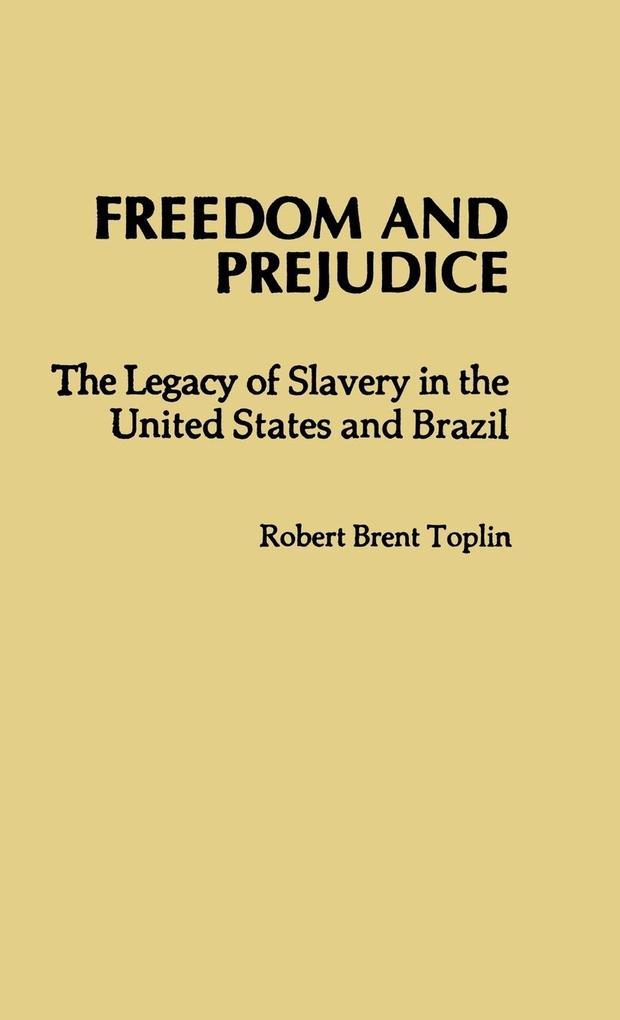 Freedom and Prejudice als Buch (gebunden)