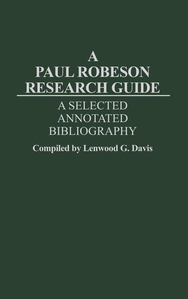A Paul Robeson Research Guide als Buch (gebunden)