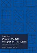Musik – Vielfalt – Integration – Inklusion