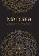 Ein Mandala Malbuch für Erwachsene - Anti Stress Malbuch und Ausmalbuch mit über 50 Mandalas   Geschenk für Frauen