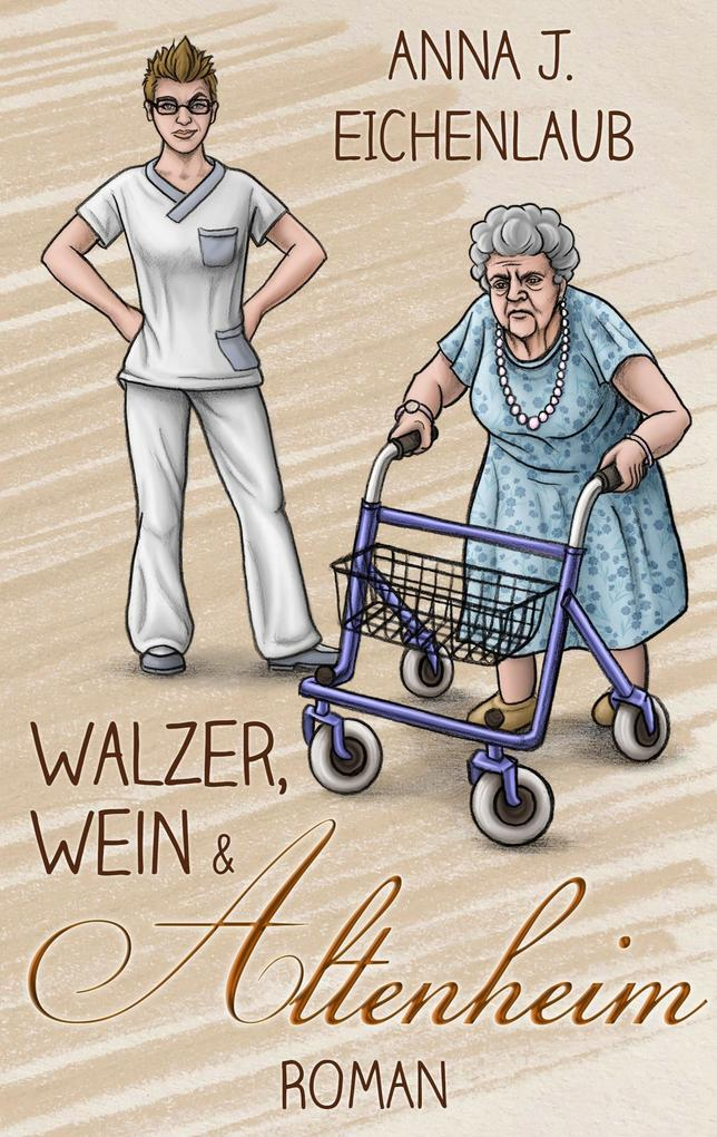 Walzer, Wein & Altenheim als Buch