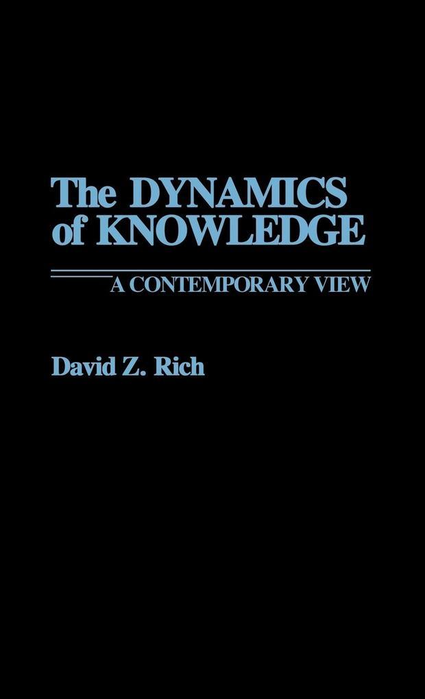The Dynamics of Knowledge als Buch (gebunden)