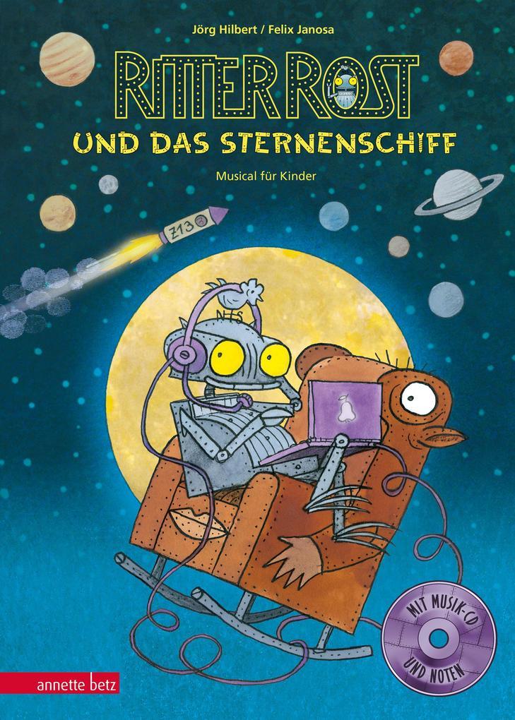 Ritter Rost 16: Ritter Rost und das Sternenschiff als Buch