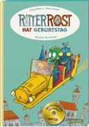 Ritter Rost: Ritter Rost hat Geburtstag