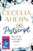 [Cecelia Ahern: Postscript - Was ich dir noch sagen möchte]