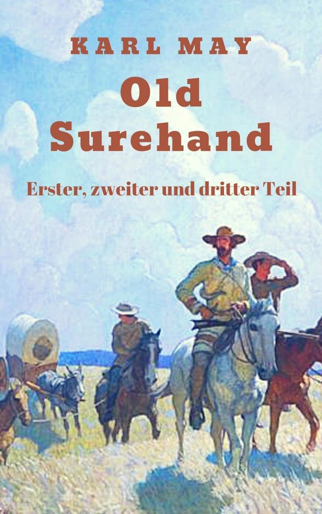Old Surehand - Gesamtausgabe als eBook epub