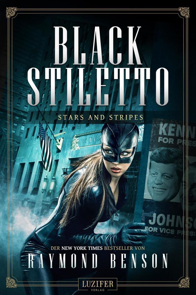 STARS AND STRIPES (Black Stiletto 3) als eBook
