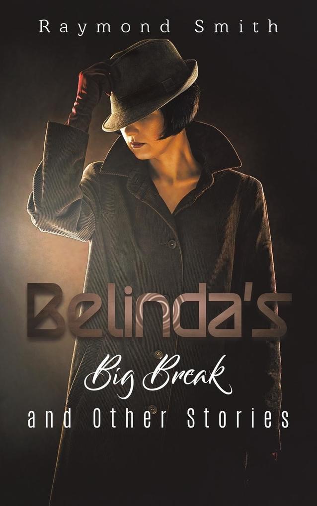Belinda's Big Break and Other Stories als Taschenbuch