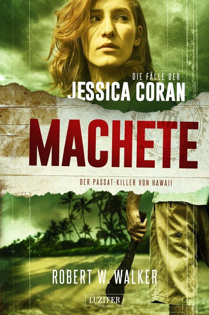 MACHETE - Der Passat-Killer von Hawaii als Buch