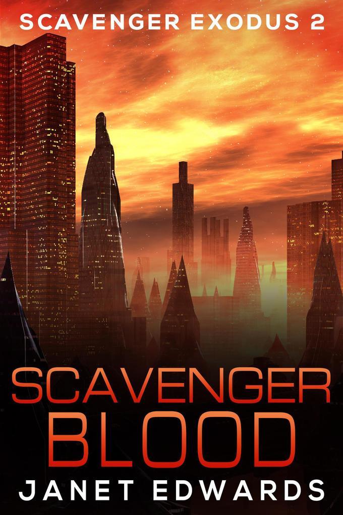 Scavenger Blood (Scavenger Exodus, #2) als eBook
