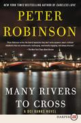 Many Rivers to Cross: A DCI Banks Novel
