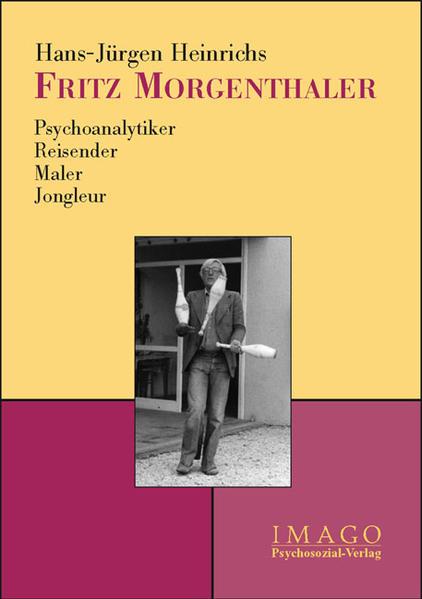 Fritz Morgenthaler als Buch von Hans-Jürgen Hei...