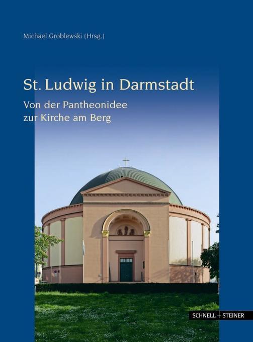 Die Ludwigskirche in Darmstadt als Buch von Han...