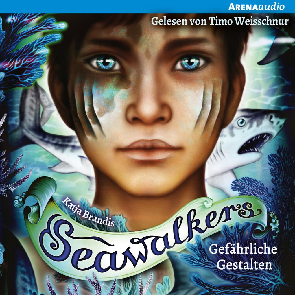 Seawalkers (1) Gefährliche Gestalten als Hörbuch Download