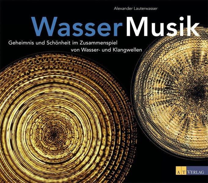 Wasser - Musik als Buch von Alexander Lauterwasser