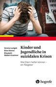 Kinder und Jugendliche in suizidalen Krisen