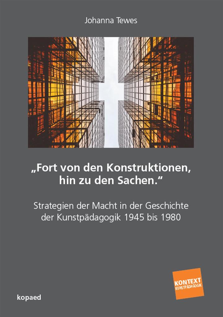 'Fort von den Konstruktionen, hin zu den Sachen.'' als eBook pdf