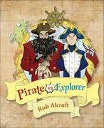 Reading Planet KS2 - Pirate vs Explorer - Level 1: Stars/Lime band