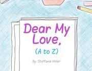Dear My Love, (A to Z)
