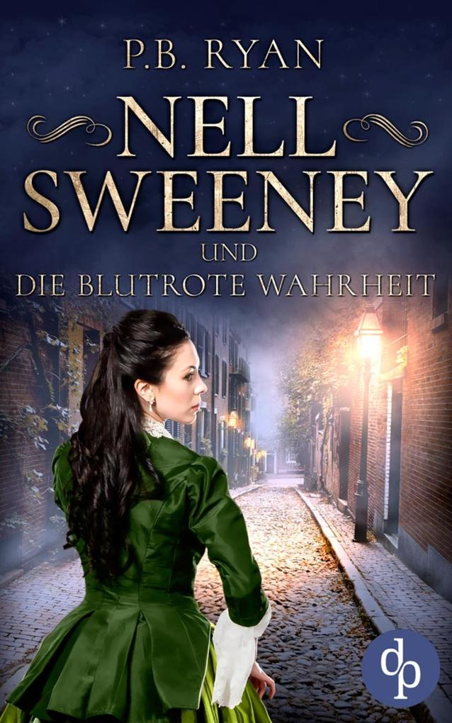Nell Sweeney und die blutrote Wahrheit als eBook