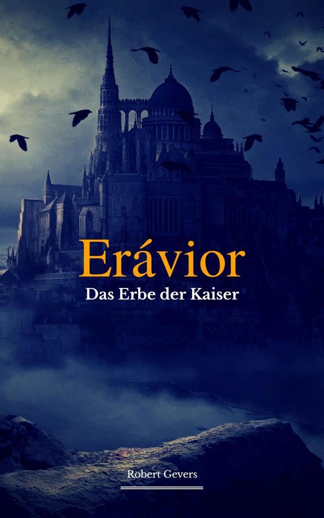 Erávior - Das Erbe der Kaiser - als eBook epub