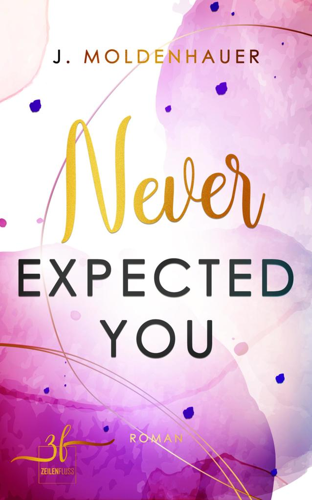 Never Expected You als eBook